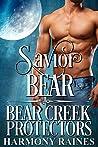 Savior Bear (Bear Creek Protectors #5)