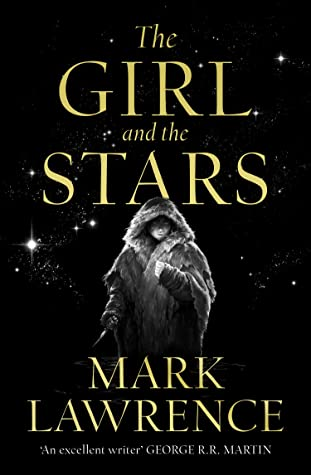 The Girl and the Stars (Book of the Ice, #1)