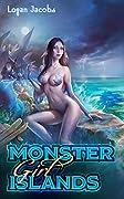 Monster Girl Islands (Monster Girl Islands, #1)