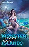 Monster Girl Islands (Monster Girl Islands, #1)