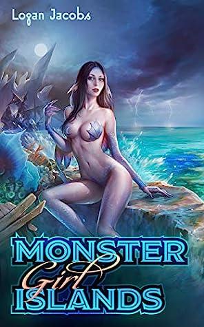 Logan Jacobs Monster Girl Islands