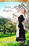 Amish Mayhem  (The Amish Bonnet Sisters Book 12)