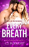 Every Breath (Music, Love & Other Miseries, #2)