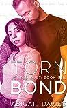 Torn Bond (Bonded Duet, #1)