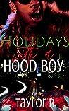 Holidays With A Hood Boy