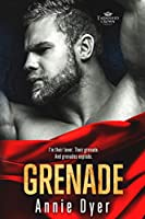Grenade (Tarnished Crowns Trilogy #2)