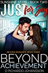 Just for Joy: Beyond Achievement (Sunshine State #2, Beyond Romance #2)