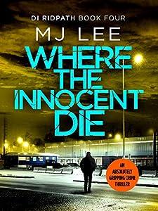 Where the Innocent Die (DI Ridpath #4)