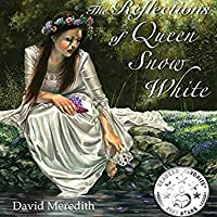 The Reflections of Queen Snow White