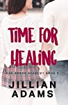 Time for Healing: A Young Adult Sweet Romance (Oak Brook Academy Book 8)