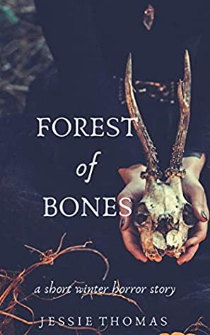 Forest of Bones: A Short Winter Horror Story