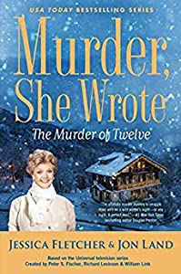 The Murder of Twelve (Murder, She Wrote, #51)