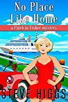 No Place Like Home: Patricia Fisher Mysteries (A Humorous Cruise Ship Cozy Mystery Book 10)