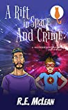 A Rift in Space and Crime (Multiverse Investigations Mysteries Book 2)