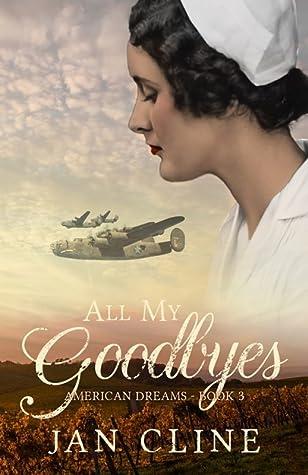 All My Goodbyes (American Dreams #3)