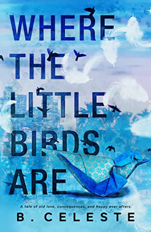 Where the Little Birds Are