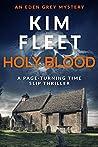 Holy Blood (Eden Grey Mysteries Book 2)