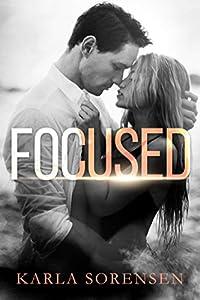 Focused (Ward Sisters, #1)