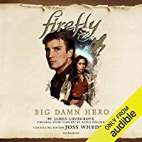 Big Damn Hero (Firefly #1)