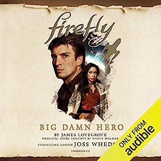 Big Damn Hero by James Lovegrove