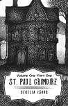 St. Paul Grimoire (Volume One: Part One)