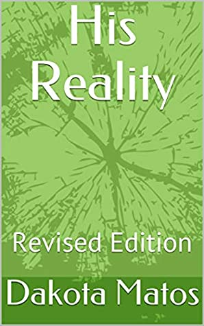 His Reality: Revised Edition