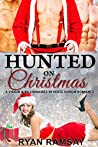 Hunted on Christmas (Hunted by Billionaires, #6)