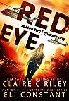 Red Eye The Armageddon Series, Season 2, Episode 1