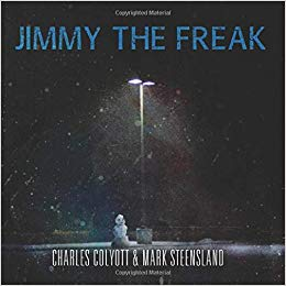 Jimmy the Freak by Charles Colyott