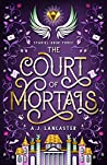 The Court of Mortals (Stariel, #3)