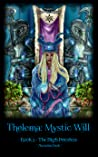 Thelema: Book 2 - The High Priestess (Mystic Will)