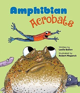 Amphibian Acrobats