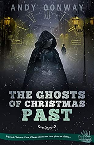 The Ghosts of Christmas Past: Before A