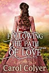 Following the Path of Love: A Historical Western Romance Book