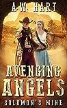 Avenging Angels: Solomon's Mine