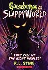 They Call Me the Night Howler! (Goosebumps SlappyWorld, #11)