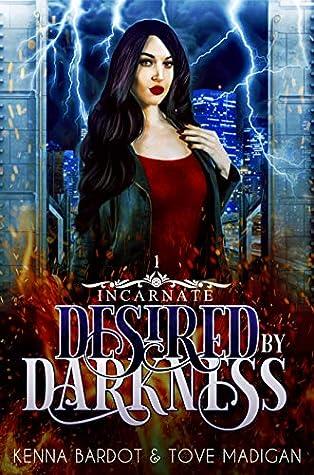 Desired by Darkness (Incarnate, #1)