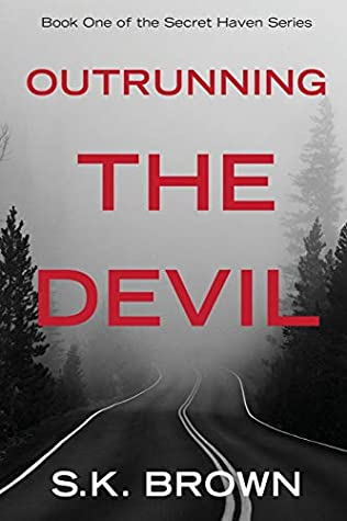 Outrunning the Devil: A Novel of Suspense and Intrigue