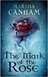 The Mark of the Rose