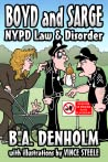 Boyd and Sarge: NYPD Law and Disorder