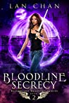 Bloodline Secrecy (Bloodline Academy, #2)