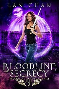Bloodline Secrecy (Bloodline Academy, #2)