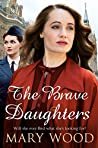 The Brave Daughters (The Girls Who Went To War)