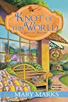 Knot of This World (A Quilting Mystery Book 8)