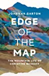 Edge of the Map : the Mountain Life of Christine Boskoff