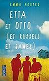 Etta et Otto (et Russell et James)