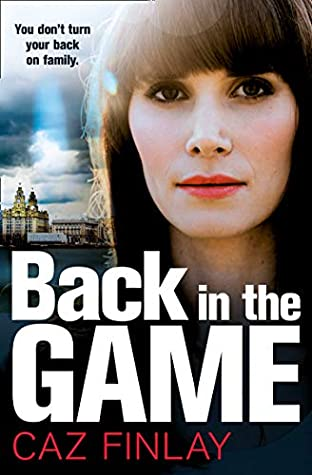 Back in the Game: A gripping and gritty gangland crime thriller set on the streets of Liverpool (Bad Blood, Book 2)