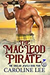 The MacLeod Pirate (The Sinclair Jewels Book 4)