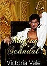 Making of a Scandal (The Gentleman Courtesans #3)