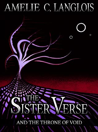 The Sister Verse and the Throne of Void (The Sister Verse, #4)